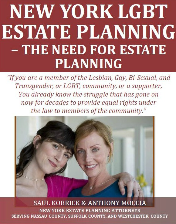 New York LGBT Estate Planning - The Need for Estate Planning
