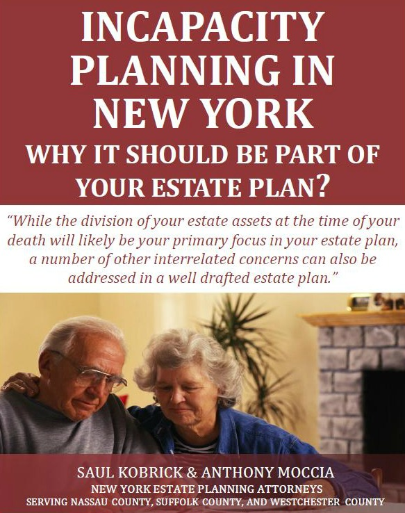 Incapacity Planning in New York: Why It Should be Part of Your Estate Plan