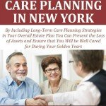 Free Report: Long-Term Care Planning in New York