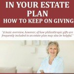 Philanthropy in Your Estate Plan: How To Keep On Going